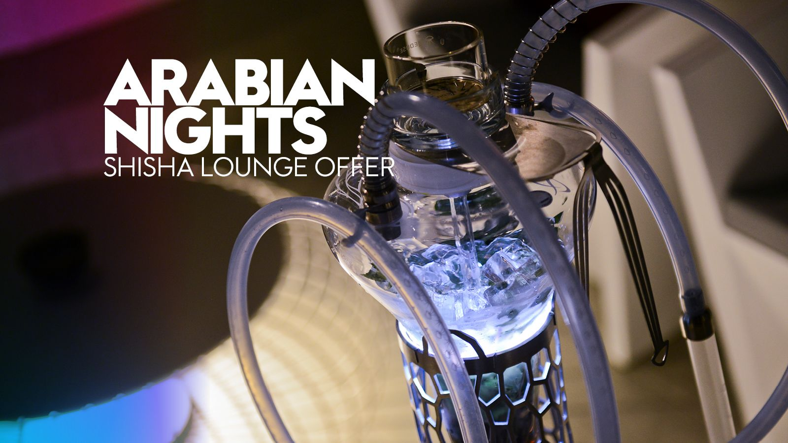 Arabian Nights Shisha Lounge Offer
